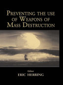 Preventing the Use of Weapons of Mass Destruction
