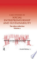 """""""Case Studies in Social Entrepreneurship and Sustainability: The oikos collection Vol. 2"""" by Jost Hamschmidt, Michael Pirson"""