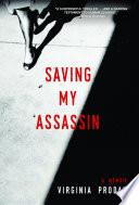 Saving My Assassin
