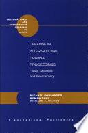 Defense In International Criminal Proceedings