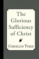 The Glorious Sufficiency of Christ