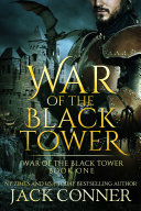 The War of the Black Tower: Part Two