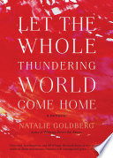 Let the Whole Thundering World Come Home