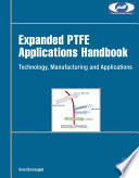 Expanded PTFE Applications Handbook Book