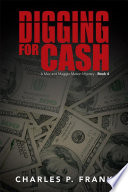 Digging for Cash  : A Mac and Maggie Mason Mystery - , Bücher 4