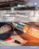 University Physics with Modern Physics  Global Edition