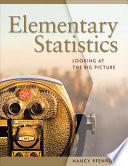 Elementary Statistics: Looking at the Big Picture