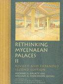 Rethinking Mycenaean Palaces II