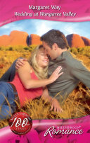 Wedding at Wangaree Valley (Mills & Boon Romance) (Barons of the Outback, Book 1)