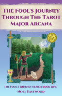 The Fool s Journey through the Tarot Major Arcana
