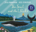 The Snail and the Whale 15th Anniversary Edition Book PDF