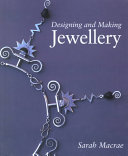 Designing and Making Jewellery