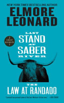 Last Stand at Saber River and The Law at Randado