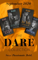 The Dare Collection September 2020: Harden My Hart (The Notorious Harts) / Losing Control / The Rebound / As You Crave It