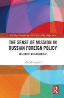 The Sense of Mission in Russian Foreign Policy Pdf/ePub eBook