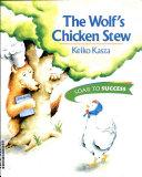 Wolf s Chicken Stew  Reader Level 3