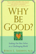 Why be Good