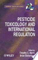 Pesticide Toxicology And International Regulation Book PDF