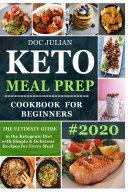 Keto Meal Prep Cookbook For Beginners