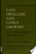 Cave Dwellers and Citrus Growers