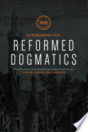 Reformed Dogmatics Christology