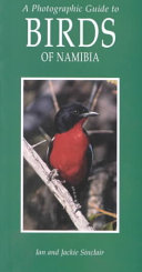 A Photographic Guide To Birds Of Namibia