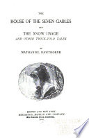 The House of the Seven Gables and The Snow Image Book
