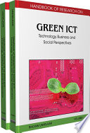 Handbook of Research on Green ICT  Technology  Business and Social Perspectives Book