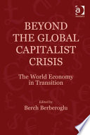 Beyond the Global Capitalist Crisis