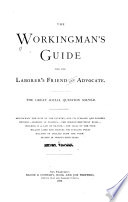 The Workingman s Guide and the Laborer s Friend and Advocate Book
