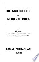 Life and Culture in Medieval India