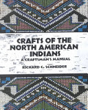 Crafts Of The North American Indians