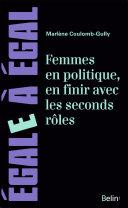 Pdf Femmes en politique, en finir avec les seconds rôles. De l'exclusion à la difficile conquête du pouvoir Telecharger