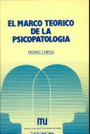 El marco teorico de la psicopatología