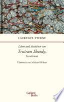 Leben und Ansichten von Tristram Shandy, Gentleman  : Roman