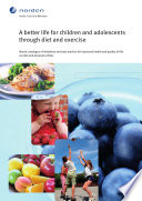 A Better Life for Children and Adolescents Through Diet and Exercise