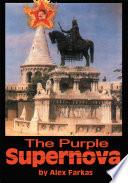 The Purple Supernova Book PDF