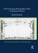 Pdf The Pioneering Photographic Work of Hercule Florence Telecharger