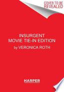 Insurgent Movie Tie-in Edition