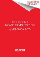 Insurgent Movie Tie in Edition