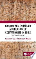 Natural and Enhanced Attenuation of Contaminants in Soils  Second Edition