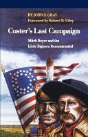 Custer s Last Campaign