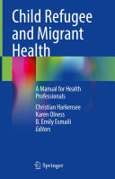 Child Refugee and Migrant Health