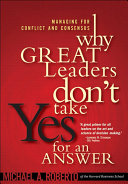 Why Great Leaders Don't Take Yes for an Answer [Pdf/ePub] eBook