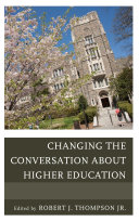 Changing the Conversation about Higher Education