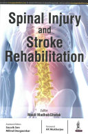 Spinal Injury and Stroke Rehabilitation