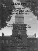Proceedings of the ... ACM Great Lakes Symposium on VLSI.