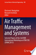 Air Traffic Management and Systems Book
