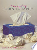 """Everyday Pornography"" by Karen Boyle"
