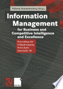 Information Management for Business and Competitive Intelligence and Excellence